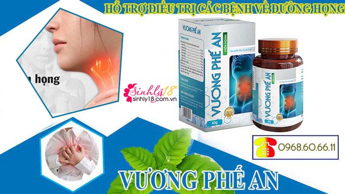 Vương Phế An viên uống hỗ trợ cải thiện viêm họng