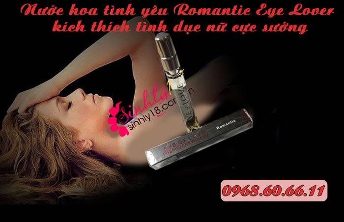 Nước hoa tình yêu Romantic Eye Lover kích thích tình dục nữ cực sướng
